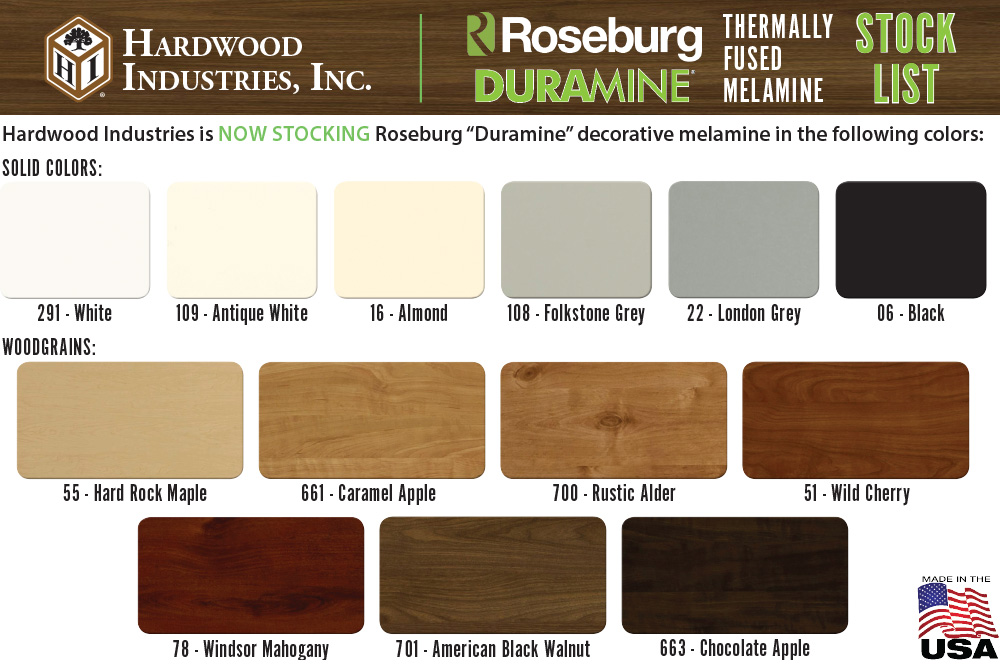 Hardwood Industries is now stocking Roseburg Duramine decorative melamine in the following colors (pictured).